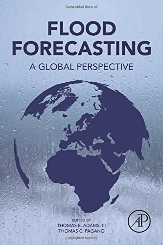 9780128018842: Flood Forecasting: A Global Perspective