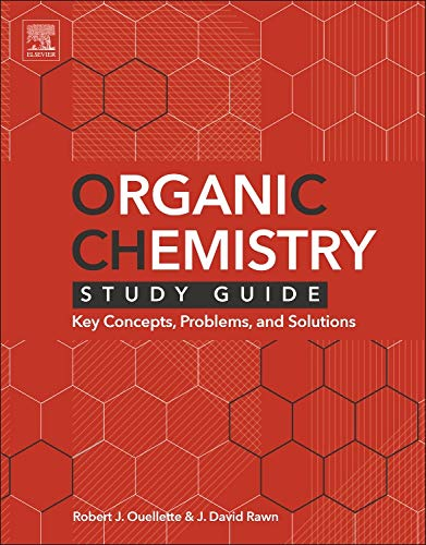 9780128018897: Organic Chemistry Study Guide: Key Concepts, Problems, and Solutions