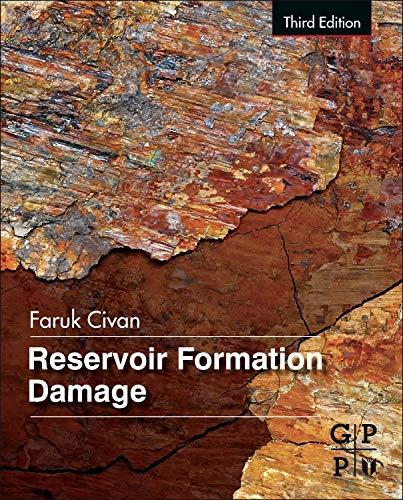 Reservoir Formation Damage: Civan, Faruk