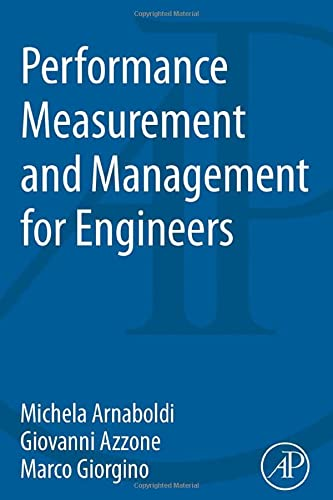 9780128019023: Performance Measurement and Management for Engineers