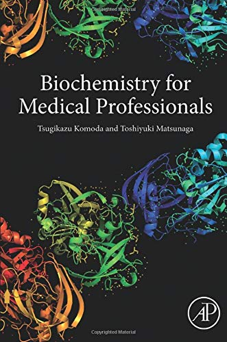 9780128019184: Biochemistry for Medical Professionals