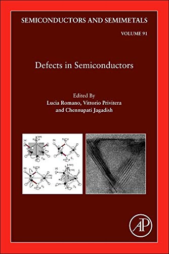9780128019351: Defects in Semiconductors, Volume 91 (Semiconductors and Semimetals)