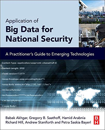 9780128019672: Application of Big Data for National Security: A Practitioner's Guide to Emerging Technologies
