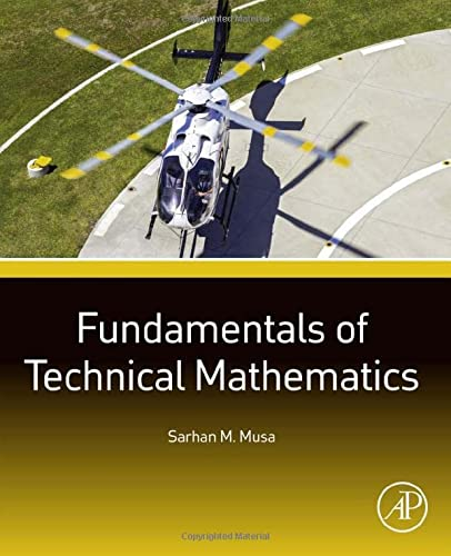 9780128019870: Fundamentals of Technical Mathematics