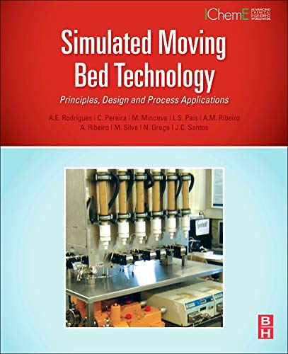 9780128020241: Simulated Moving Bed Technology: Principles, Design and Process Applications