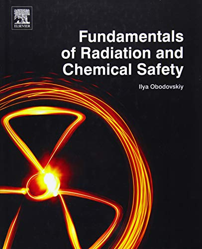 9780128020265: Fundamentals of Radiation and Chemical Safety