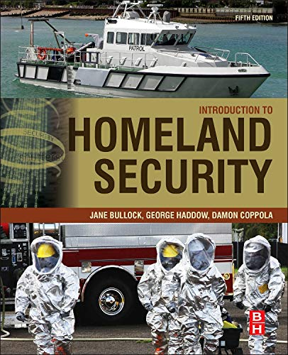 9780128020289: Introduction to Homeland Security, Fifth Edition: Principles of All-Hazards Risk Management