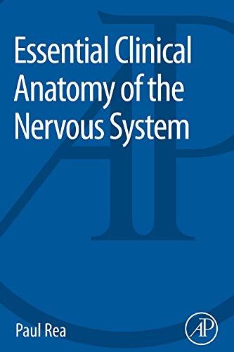 9780128020302: Essential Clinical Anatomy of the Nervous System