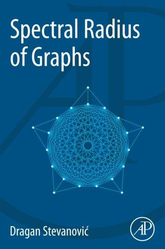 9780128020685: Spectral Radius of Graphs