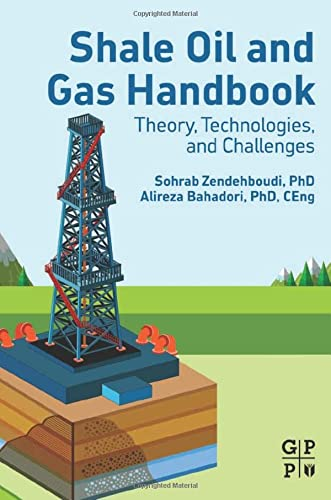 9780128021002: Shale Oil and Gas Handbook: Theory, Technologies, and Challenges