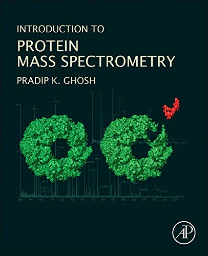 9780128021026: Introduction to Protein Mass Spectrometry