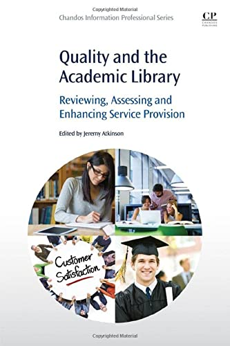 Quality and the Academic Library: Jeremy Atkinson
