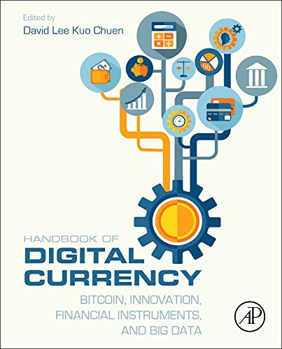 9780128021170: Handbook of Digital Currency: Bitcoin, Innovation, Financial Instruments, and Big Data