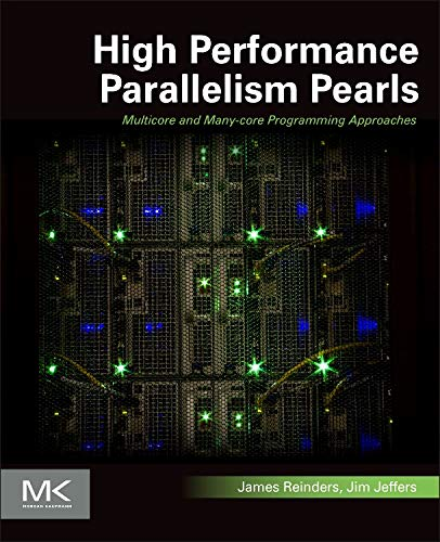 9780128021187: High Performance Parallelism Pearls Volume One: Multicore and Many-core Programming Approaches