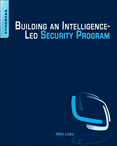 9780128021453: Building an Intelligence-Led Security Program