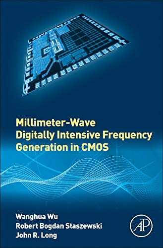 9780128022078: Millimeter-Wave Digitally Intensive Frequency Generation in CMOS