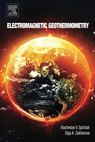 9780128022108: Electromagnetic Geothermometry