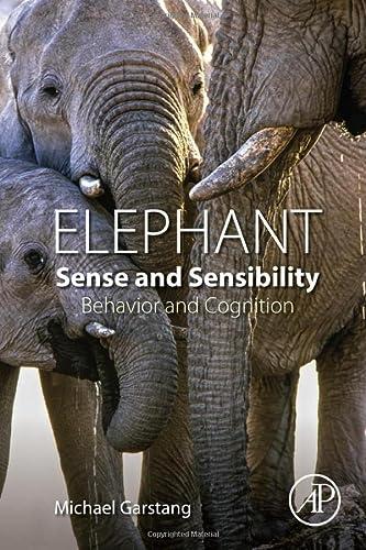 9780128022177: Elephant Sense and Sensibility