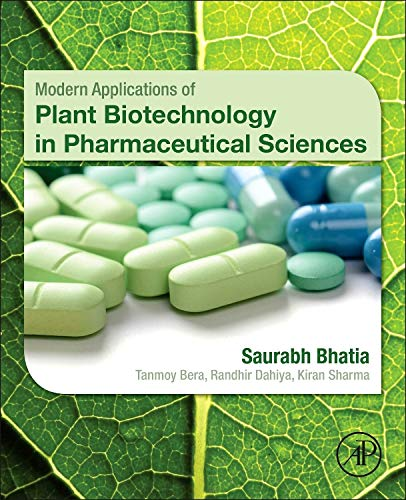9780128022214: Modern Applications of Plant Biotechnology in Pharmaceutical Sciences