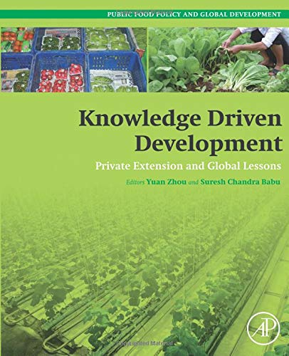 9780128022313: Knowledge Driven Development: Private Extension and Global Lessons (Public Policy and Global Development)