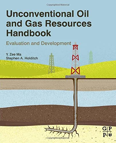 9780128022382: Unconventional Oil and Gas Resources Handbook: Evaluation and Development