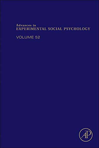 9780128022474: Advances in Experimental Social Psychology, Volume 52
