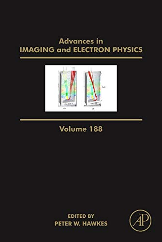 9780128022542: Advances in Imaging and Electron Physics, Volume 188
