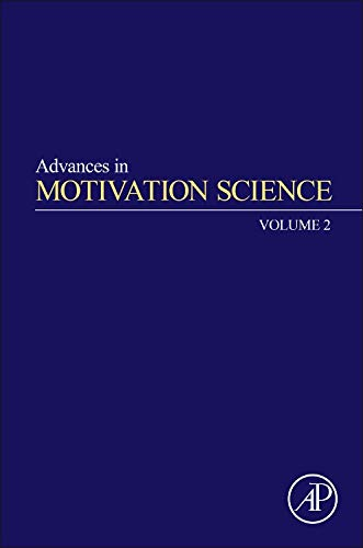 9780128022702: Advances in Motivation Science, Volume 2