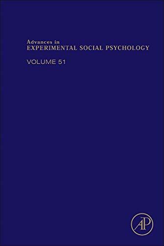 9780128022740: Advances in Experimental Social Psychology, Volume 51