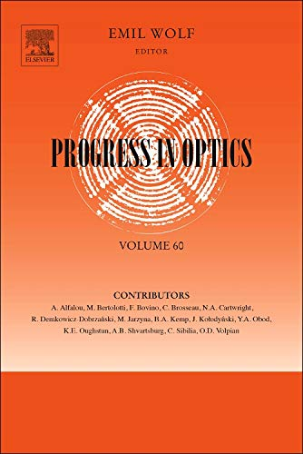 9780128022849: Progress in Optics, Volume 60