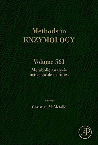 9780128022931: Metabolic Analysis Using Stable Isotopes, Volume 561 (Methods in Enzymology)