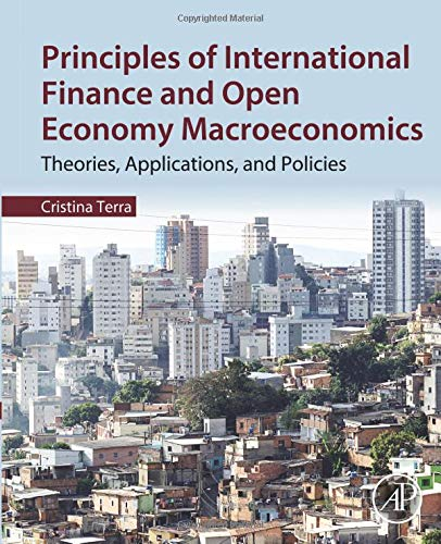 9780128022979: Principles of International Finance and Open Economy Macroeconomics: Theories, Applications, and Policies
