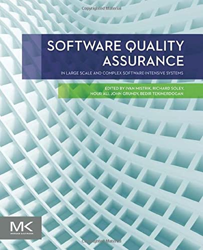 9780128023013: Software Quality Assurance: In Large Scale and Complex Software-intensive Systems