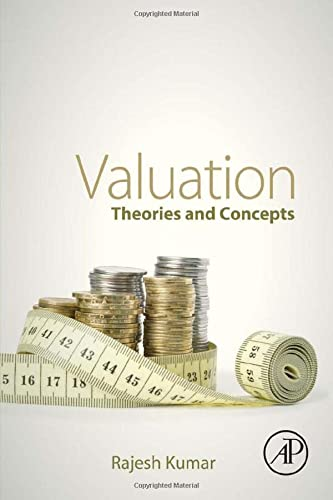 9780128023037: Valuation: Theories and Concepts