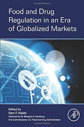 9780128023112: Food and Drug Regulation in an Era of Globalized Markets