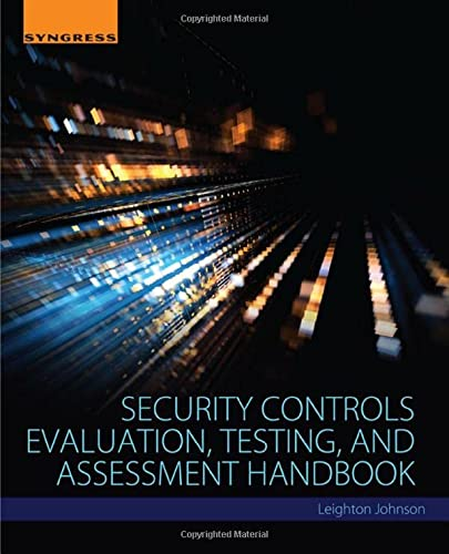 9780128023242: Security Controls Evaluation, Testing and Assessment Handbook
