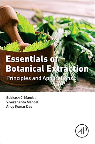 9780128023259: Essentials of Botanical Extraction: Principles and Applications