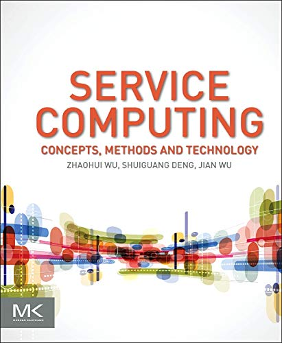 9780128023303: Service Computing: Concept, Method and Technology
