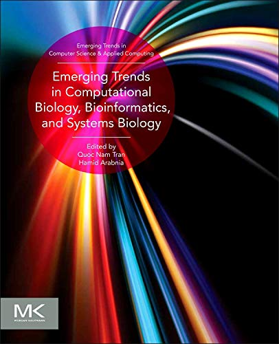 9780128025086: Emerging Trends in Computational Biology, Bioinformatics, and Systems Biology: Algorithms and Software Tools (Emerging Trends in Computer Science and Applied Computing)