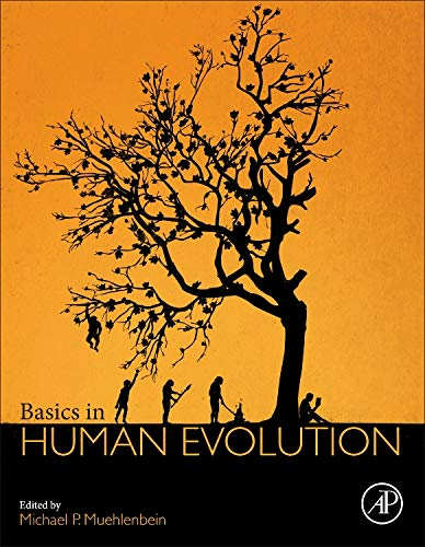 9780128026526: Basics in Human Evolution