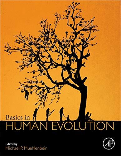 9780128026526: Basics in Human Evolution