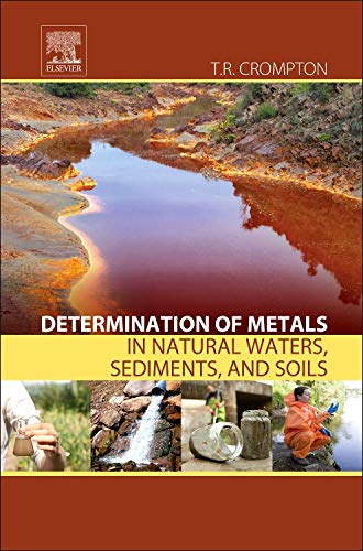 9780128026540: Determination of Metals in Natural Waters, Sediments and Soils