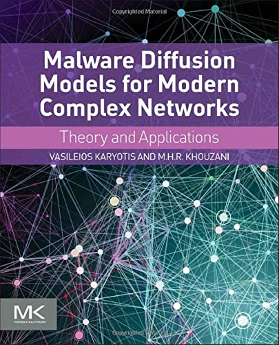 9780128027141: Malware Diffusion Models for Modern Complex Networks: Theory and Applications