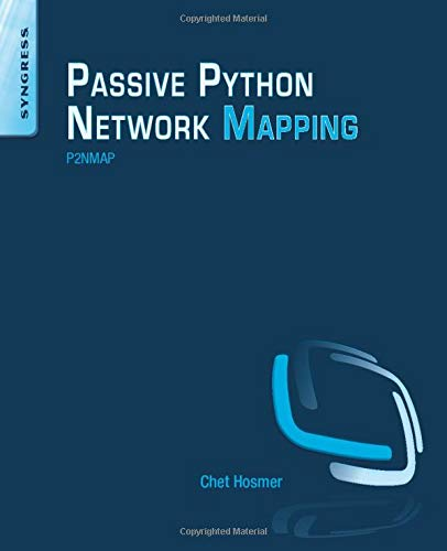 9780128027219: Python Passive Network Mapping: 2NMAP