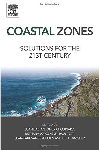 9780128027486: Coastal Zones: Solutions for the 21st Century