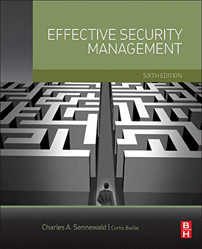 9780128027745: Effective Security Management, Sixth Edition