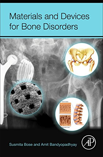 9780128027929: Materials and Devices for Bone Disorders