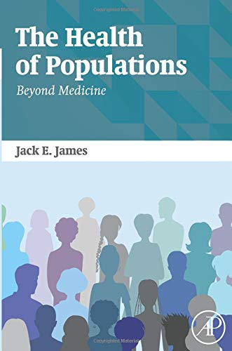 9780128028124: The Health of Populations: Beyond Medicine