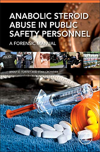 9780128028254: Anabolic Steroid Abuse in Public Safety Personnel
