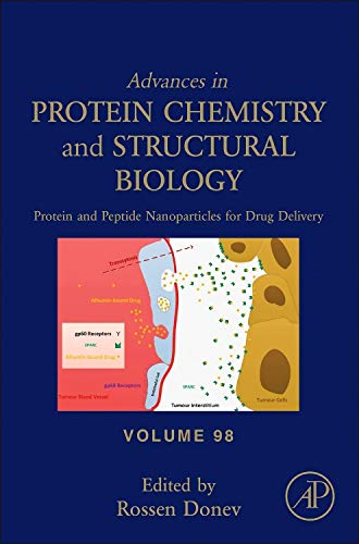 9780128028285: Protein and Peptide Nanoparticles for Drug Delivery, Volume 98 (Advances in Protein Chemistry and Structural Biology)